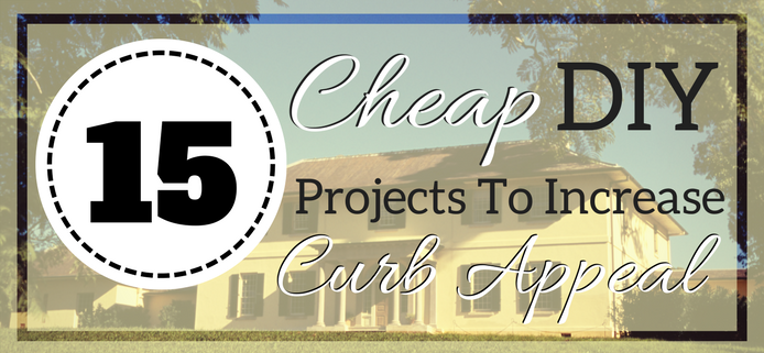 15 Cheap DIY Projects To Increase Your Curb Appeal