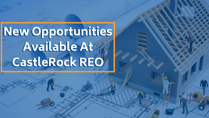New Opportunities Available at CastleRock REO