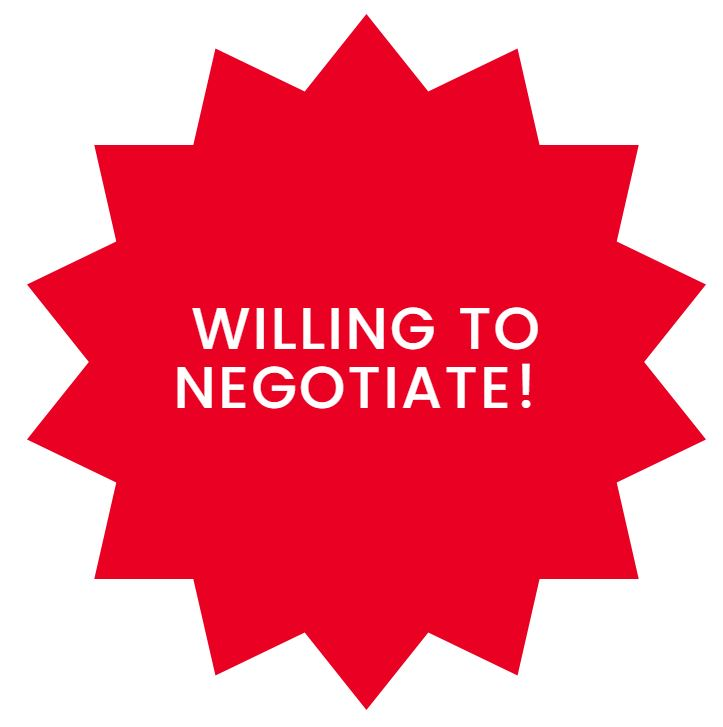 WILLING TO NEGOTIATE