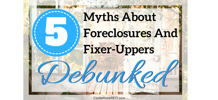 WP - 5 Myths About Foreclosures And Fixer-Uppers Debunked.png